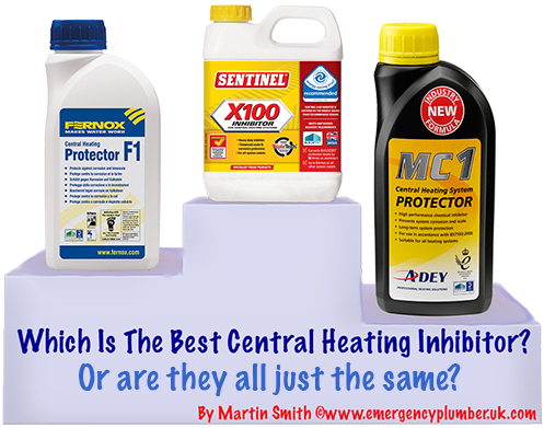 Best Central Heating Inhibitor Or Are They Just The Same