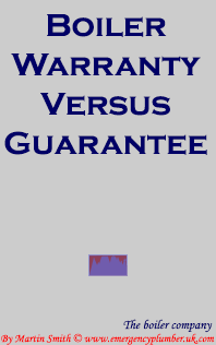 Boiler Warranty Vs Guarantee