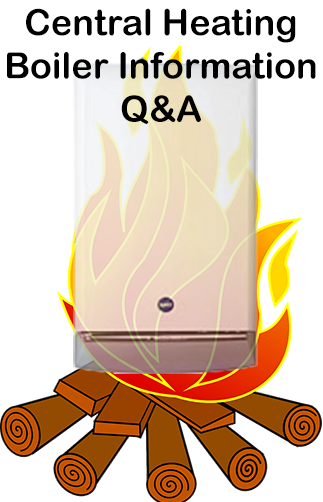 Central Heating Boiler & System Boilers Information Q&A