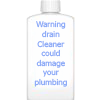 Drain Cleaners Warning