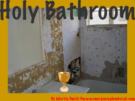 Holy Bathroom